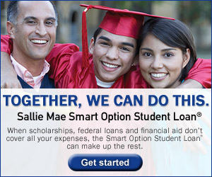 A man, a son with a red graduation cap and gown on leaning on a woman to the right. Stating: TOGETHER WE CAN DO THIS. Sallie Mae Smart Option Student Loan    When scholarships, federal loans and financial aid don't cover all your expenses, the Smart Option Student Loan can make up the rest.    Get started blue button below it.